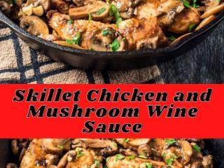 Skillet Chicken and Mushroom Wine Sauce (3)
