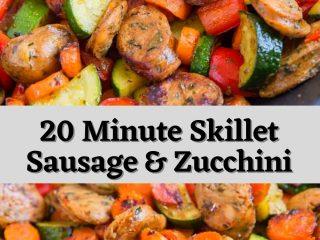 20 Minute Skillet Sausage & Zucchini #recipesideas #simplefoodrecipes #cookingrecipes