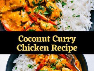 Coconut Curry Chicken Recipe #bestrecipes #latestrecipes #newrecipes