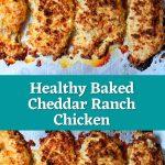 Healthy Baked Cheddar Ranch Chicken #dinner #dinnerideas #dinnerrecipe
