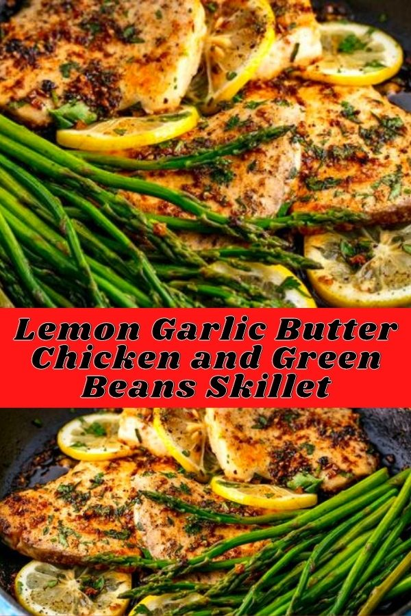 Lemon Garlic Butter Chicken and Green Beans Skillet (3)