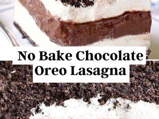 Easy No Bake Chocolate Oreo Lasagna Recipe #EasyNoBake #Chocolate #Oreo #Lasagna #Recipe
