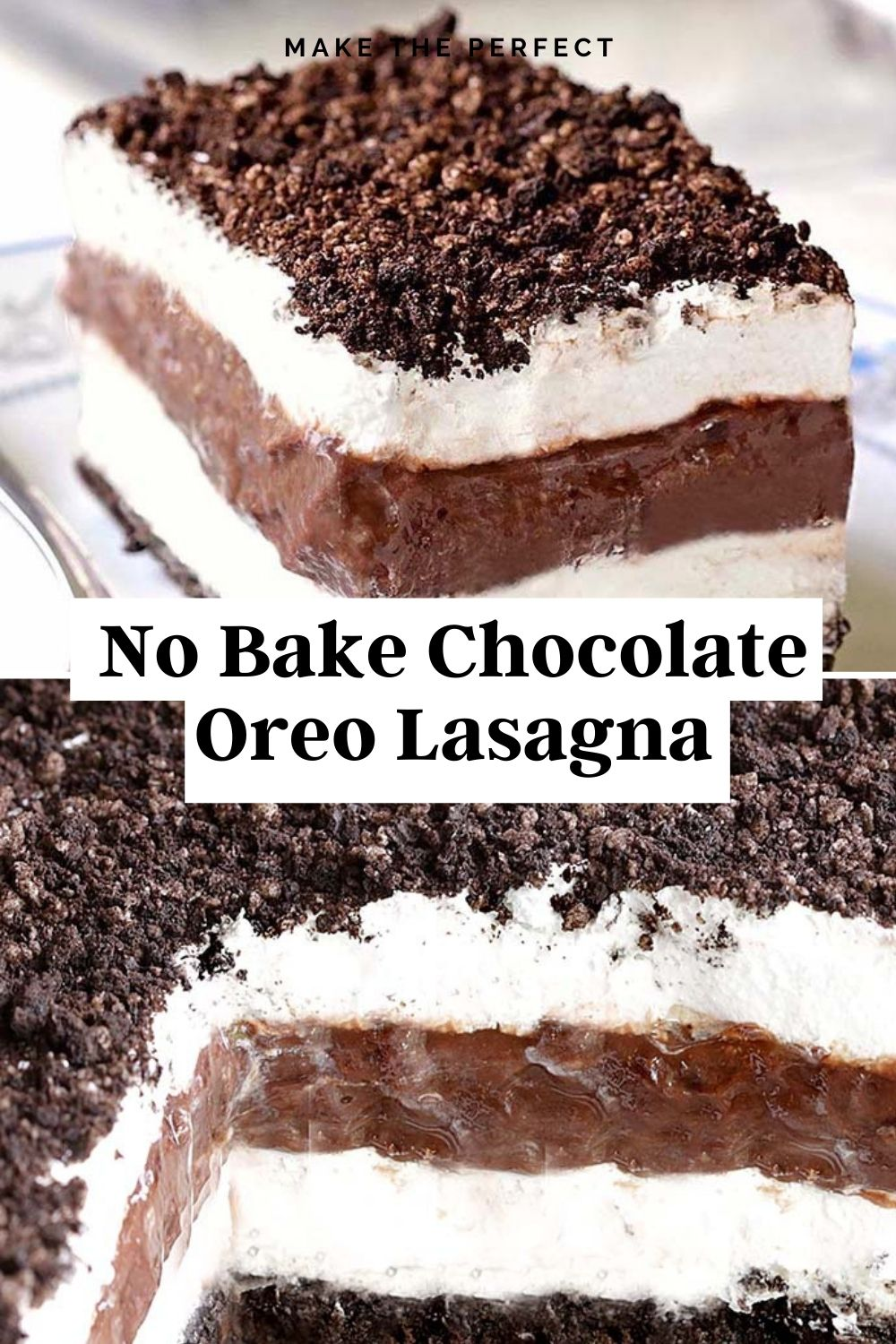 Easy No Bake Chocolate Oreo Lasagna Recipe #EasyNoBake #Chocolate #Oreo #Lasagna #Recipe